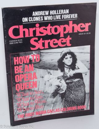 Christopher Street: vol. 6, #9, issue #69: How to Be an Opera Queen. Charles L. Ortleb, Andrew...