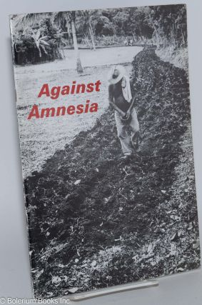 Against amnesia [poetry]. John Ross, Kevin Quigly, Irma Nelly Guadarrama