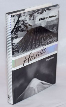 Hornito: my lie life. Mike Albo