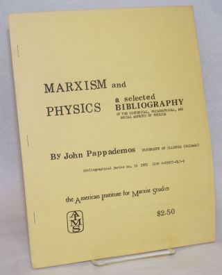 Marxism and Physics: A Selected Bibliography of the Historical, Philosophical, and Social Aspects...