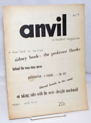 Anvil, a student magazine and student partisan. Vol. 6, no. 1 (Whole Number 11), Fall 1954....