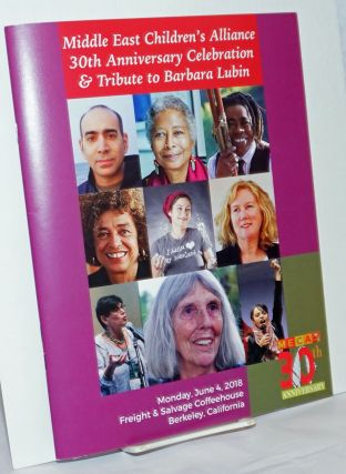 Middle East Children's Alliance 30th Anniversary Celebration & Tribute to Barbara Lubin. Middle...