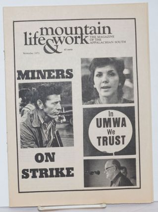 Mountain life & work, the magazine of the Appalachian South, November 1973, vol. 49, no. 11