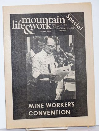 Mountain life & work, the magazine of the Appalachian South, October, 1976. Vol. 52, no. 10. ...
