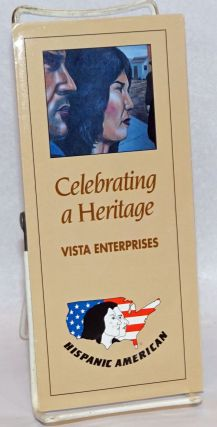 Celebrating a Heritage: Vista Enterprises [brochure