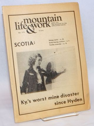 Mountain life & work, the magazine of the Appalachian South, May, 1976. Vol. 52, no. 5. Scotia:...
