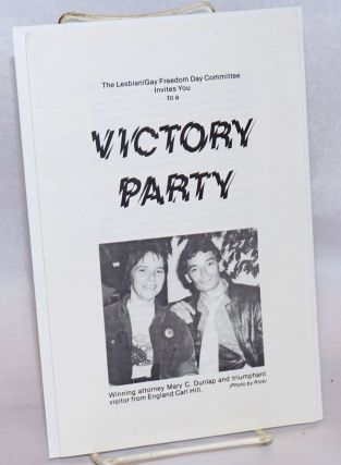 The Lesbian/Gay Freedom Day Committee invites you to a Victory Party [pamphlet]. photo Rink, Carl...