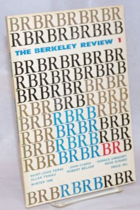 The Berkeley Review; vol. 1, #1, Winter 1956. William P. Barlow, John Ciardi Saint-John Perse,...