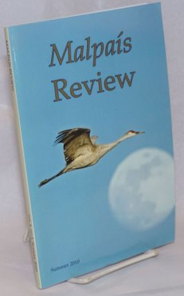 "Malpais Review; vol. 1, no. 1, Summer 2010 [slogan:] ""The Badlands are everywhere."" Gary L...."
