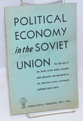 Political Economy in the Soviet Union: Some Problems of Teaching the Subject. Translated from...