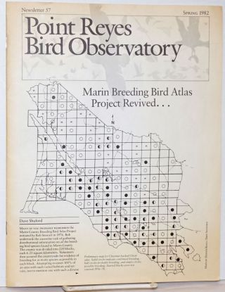 Point Reyes Bird Observatory. Newsletter 57, Spring 1982 [featuring] Marin Breeding Bird Atlas...