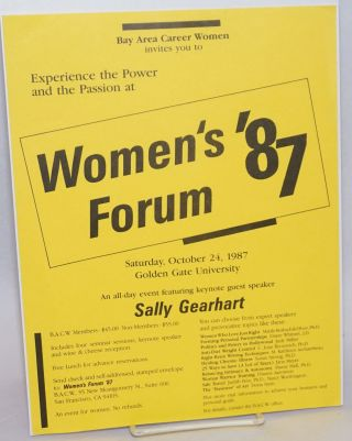 Experience the Power and the Passion at Women's Forum '87 [handbill Saturday, October 24, 1987,...
