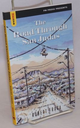 The Road Through San Judas. Robert Fraga