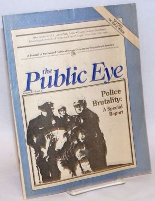 The Public Eye: A Journal of Social and Political Issues Concerning Repression in America Vol. 2...