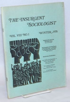 The insurgent sociologist: vol. 8, no. 1, Winter 1978