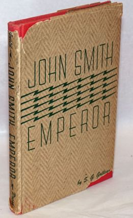 John Smith, Emperor. S. G. Gallego, Serapio Gonzalez