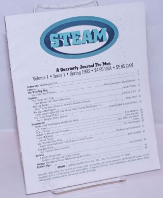 Steam; a quarterly journal for men, vol. 1, issue 1, Spring 1993. Scott O'Hara, and publisher