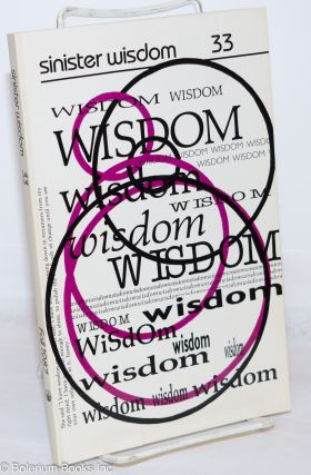 Sinister wisdom; A Journal for the Lesbian Imagination in Art and Politics; #33; Fall 1987...