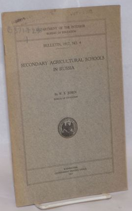 Secondary Agricultural Schools in Russia. W. S. Jesien