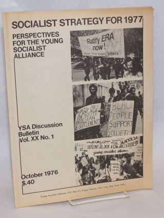 Socialist Strategy for 1977: Perspectives for the Young Socialist Alliance. Young Socialist Alliance