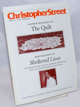 Christopher Street: #177; The Quilt. Charles L. Ortleb, publisher