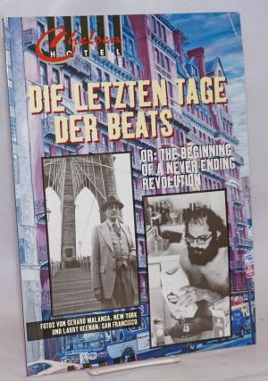 Chelsea Hotel: A magazine for the arts. vol.10, 1997. Die letzten Tage der Beats - Or: The...