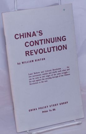 China's continuing revolution. William Hinton