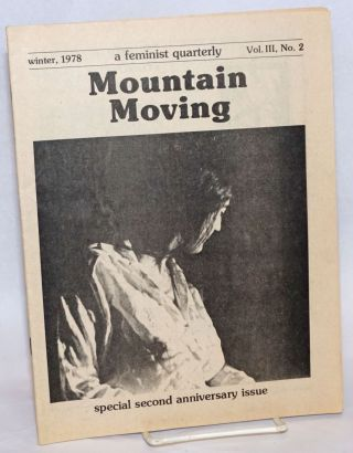 Mountain Moving: A Feminist Quarterly; Vol. 3, No. 2, Winter 1978: Special second anniversary...