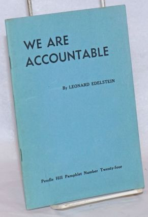 We Are Accountable: A View of Mental Institutions. Leonard Edelstein