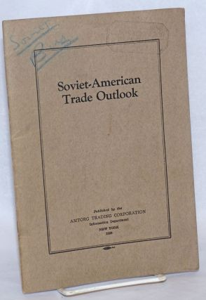 Soviet-American Trade Outlook