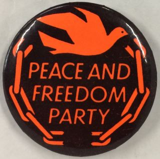 Peace and Freedom Party [pinback button