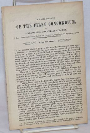 A brief account of the first Concordium or harmonious industrial college, a home for the...