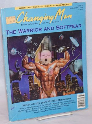 Changing Men: issues in gender, sex and politics; #26, Summer/Fall 1993: The Warrior and Softfear