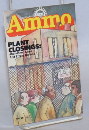 UAW Ammo; Vol. 20 No. 3, March 1979: Plant Closings: Abandoned Lives and Empty Dreams