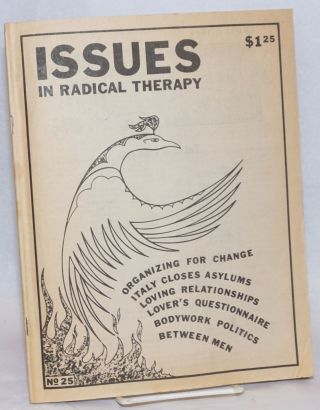 Issues in Radical Therapy: #25, Spring 1979. Jude LaBarre, Bruce Dodson