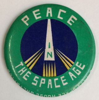 Peace in the Space Age [pinback button