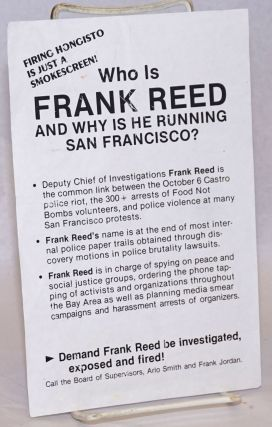 Who is Frank Reed and Why is He Running San Francisco? [leaflet] Firing Hongisto is just a...