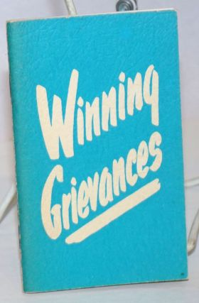 Winning Grievances; A picture strip that illustrates winning grievance procedure