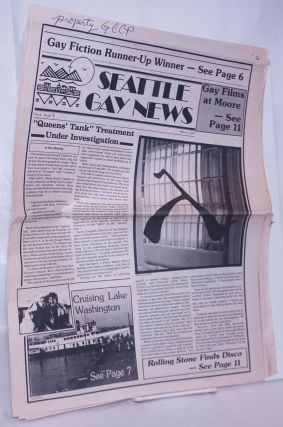 Seattle Gay News: vol. 6, #8, May 11, 1979: Queens' Tank Treatment Under Investigation. Jim...