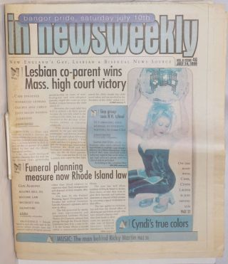 In Newsweekly: New England's Gay, Lesbian & Bisexual News Source; vol. 8, #46, July 14, 1999;...