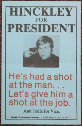 Hinckley for President [poster
