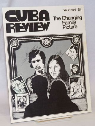 Cuba Review: vol. 5, #4, December 1975: The Changing Family Picture