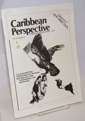 Caribbean Perspective: A Magazine of World Affairs; Vol. 2 No. 2, Summer 1984. Samori Marva Moore...