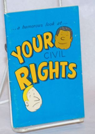 A humorous look at ... Your civil rights