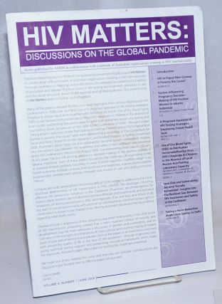 HIV Matters: discussions on the global pandemic; vol. 4, #1, June 2009. Cammi Webb, Elizabeth M....