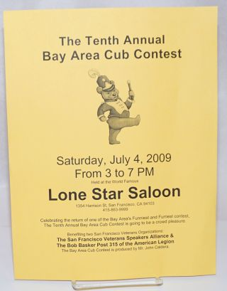 The Tenth Annual Bay Area Cub Contest at the Lone Star Saloon [handbill] Saturday, July 4, 2009