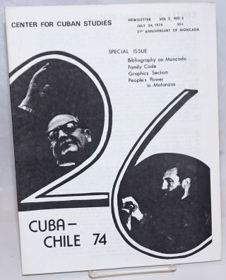 Center for Cuban Studies Newsletter: vol. 1 no. 5, July 26, 1974: 21st Anniversary of Moncada