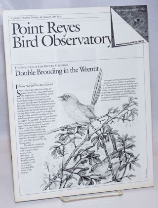Point Reyes Bird Observatory. A Quarterly Journal, Number 86, Auturm 1989. Susan Peaslee