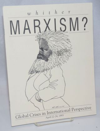 Whither Marxism? Global crises in international perspective [conference program