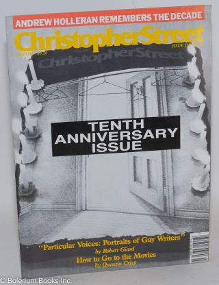 Christopher Street: vol. 11, #1, whole issue #121, March 1988; Andrew Holleran on the Decade....